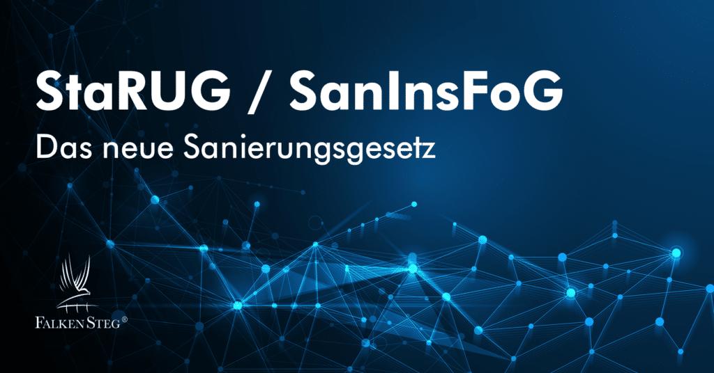 Falkensteg-Starug-Saninsfog-Restrukturierung-Sanierungskonzept-duesseldorf-Frankfurt- Restructuring_Starug